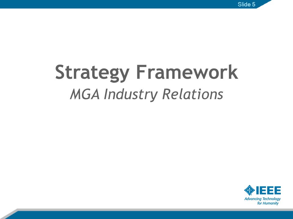 Strategy Framework MGA Industry Relations Slide 5