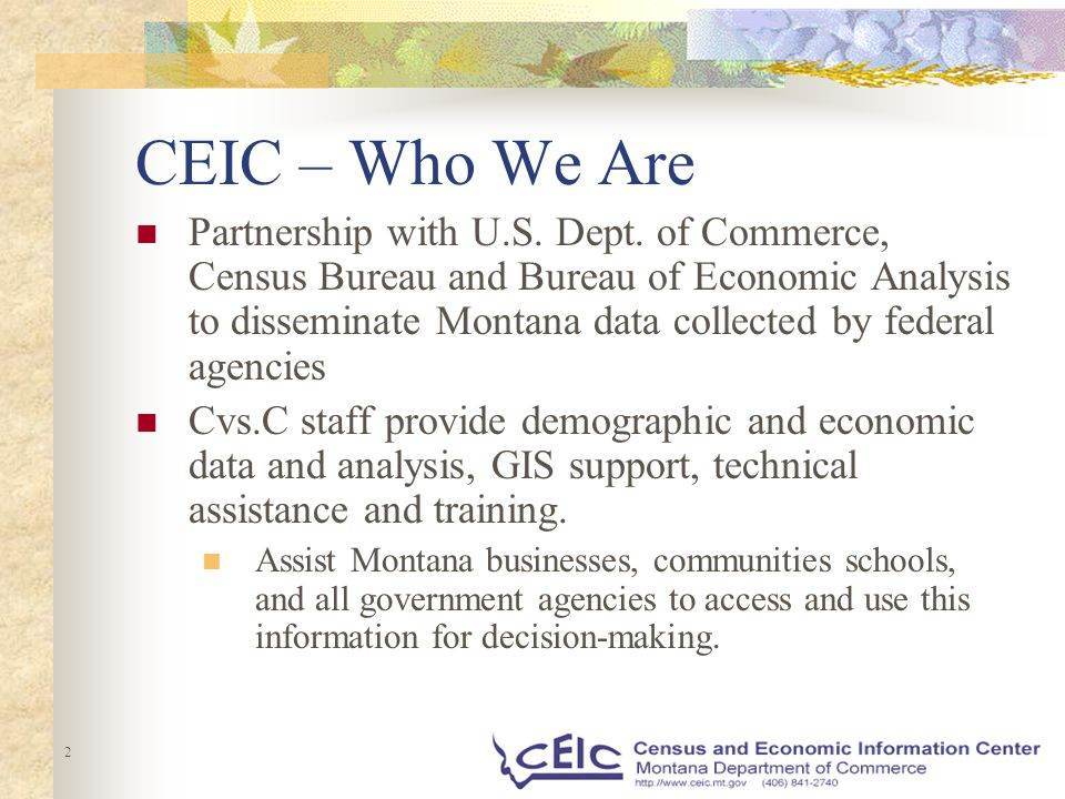 2 CEIC – Who We Are Partnership with U.S. Dept.