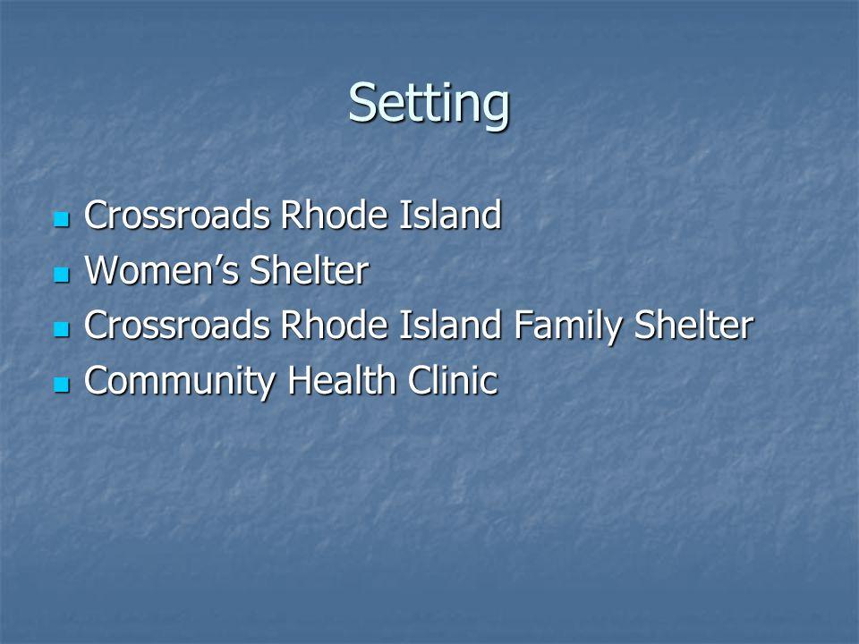 Setting Crossroads Rhode Island Crossroads Rhode Island Women's Shelter Women's Shelter Crossroads Rhode Island Family Shelter Crossroads Rhode Island