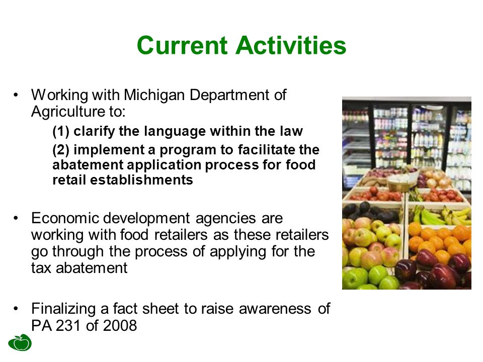 Next Steps Continue to work closely with Michigan Department of Agriculture and other organizations throughout the state on efforts surrounding PA231 of 2008.