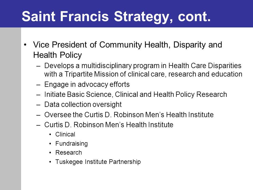 Saint Francis Strategy, cont.