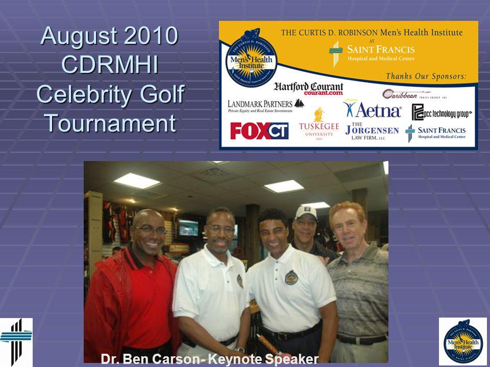 August 2010 CDRMHI Celebrity Golf Tournament Dr. Ben Carson- Keynote Speaker