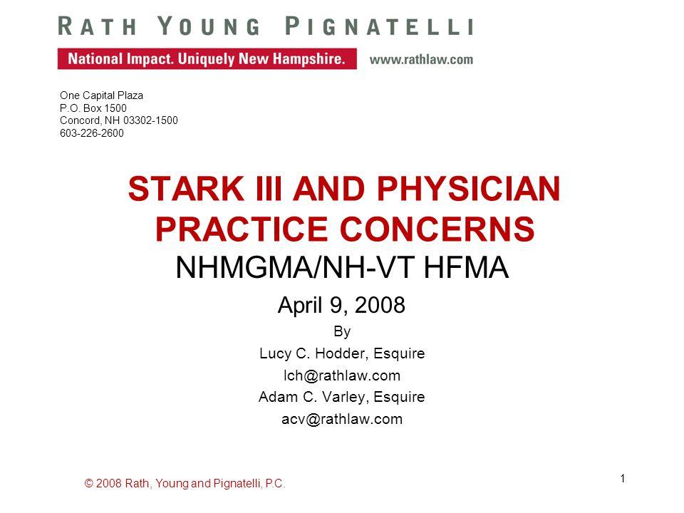 © 2008 Rath, Young and Pignatelli, P.C.