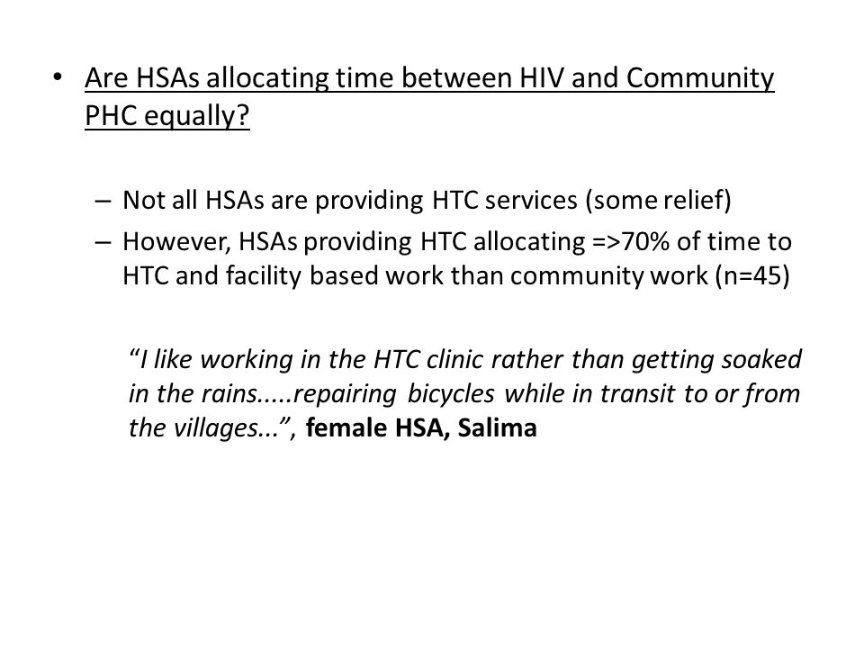 Are HSAs allocating time between HIV and Community PHC equally.