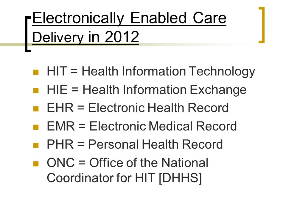 LEGISLATION 2009-2010 HITECH ACT 2009- Stimulus Bill HIT Policy Committee of ONC Infrastructure got first funding Aging Services Technology Study PPACA – Health Reform Act 2010 Independence@Home;Medicaid Medical Home; Chronic Care; Innovation Center