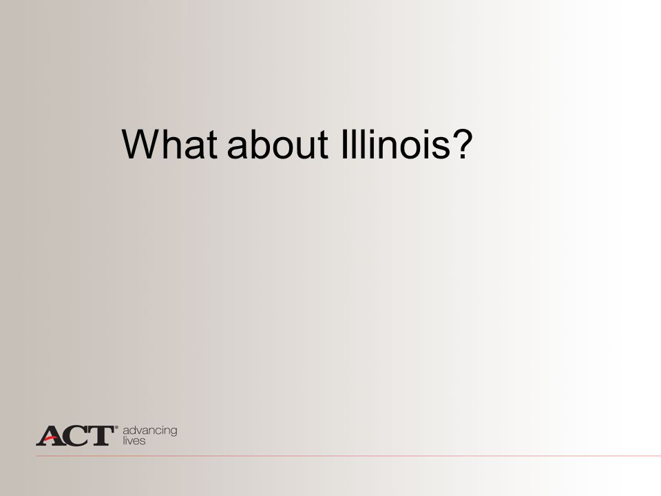 What about Illinois?