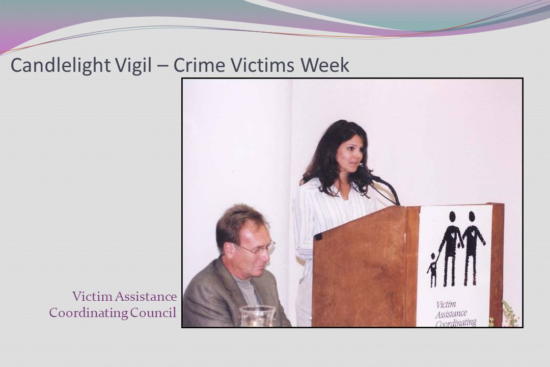 Candlelight Vigil – Crime Victims Week Victim Assistance Coordinating Council