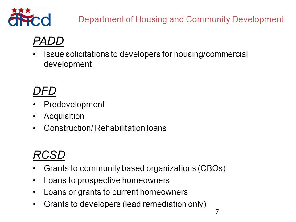 Department of Housing and Community Development D EVELOPMENT AND P ROGRAM F UNDING S OURCES 8