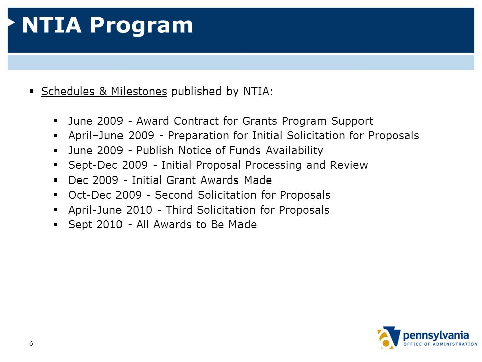 NTIA Program  All awards by September 30, 2010  Projects completed within two years of an award  Openness and transparency, including regular reporting  State role:  Consultation with NTIA  Identification of unserved and underserved  Beyond that—unclear at this time 7