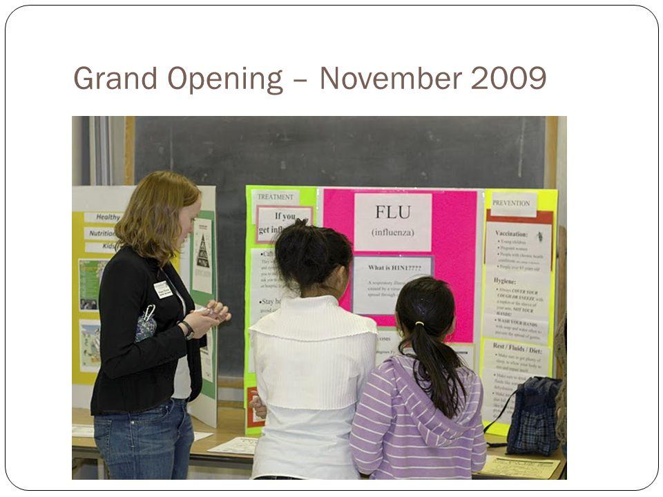 Grand Opening – November 2009
