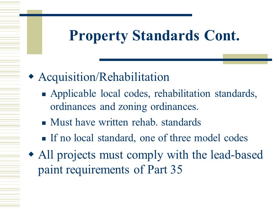 Property Standards Cont.