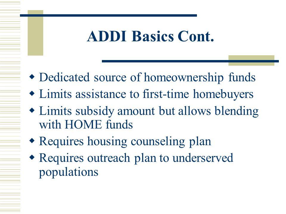 ADDI Basics Cont.