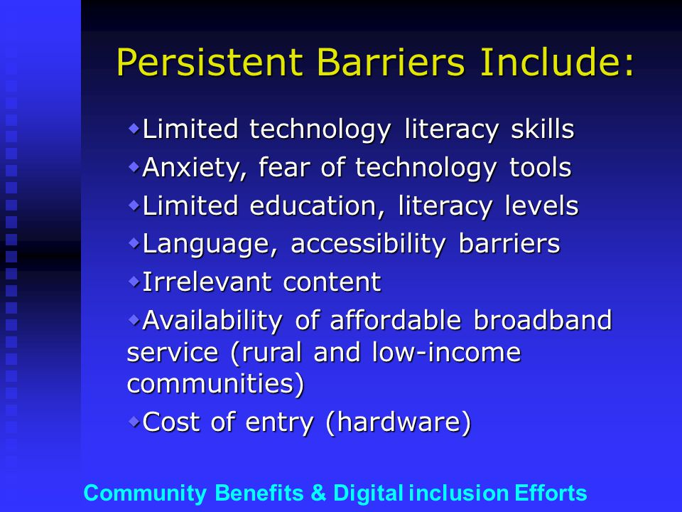Community Benefits & Digital inclusion Efforts …and/or support for technology VOLUNTEER & MENTORING programs