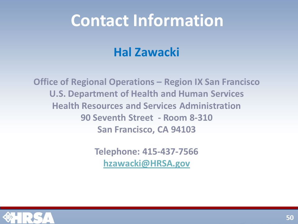 50 Hal Zawacki Office of Regional Operations – Region IX San Francisco U.S.