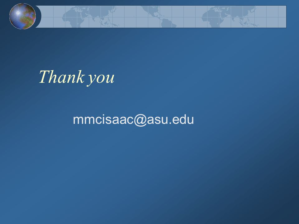Thank you mmcisaac@asu.edu