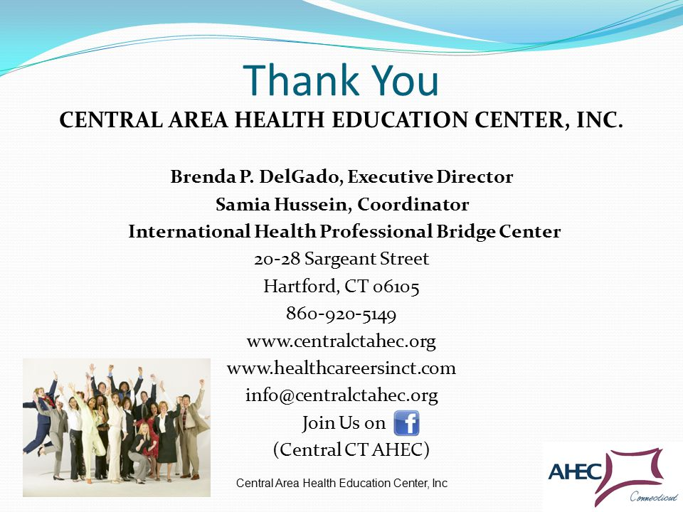Thank You Central Area Health Education Center, Inc CENTRAL AREA HEALTH EDUCATION CENTER, INC.