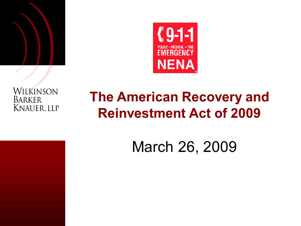 The American Recovery and Reinvestment Act of 2009 March 26, 2009
