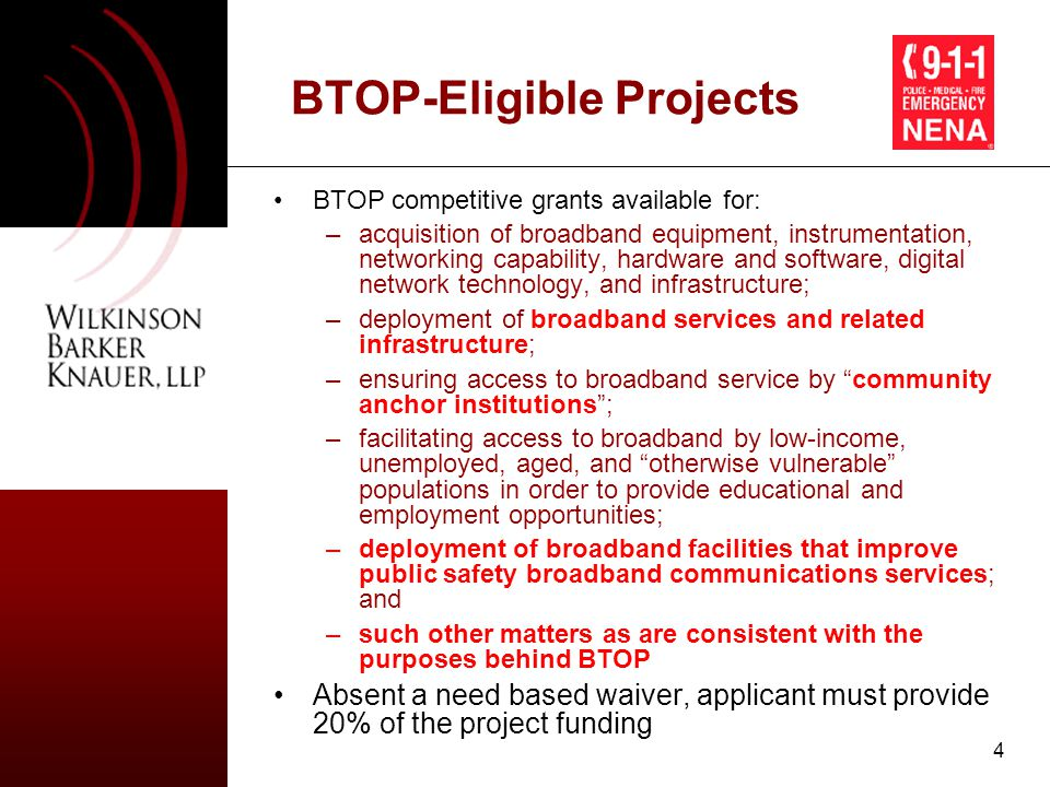 5 BTOP-Eligible Entities States and political subdivisions, territories or possessions of the United States, Indian Tribes, native Hawaiian organizations, and non-profits are automatically eligible for BTOP funding any other entity, including a broadband service or infrastructure provider, that the Assistant Secretary finds by rule to be in the public interest –To the extent practicable, this rule must advance the pro-broadband purposes of the Act in a technology neutral manner