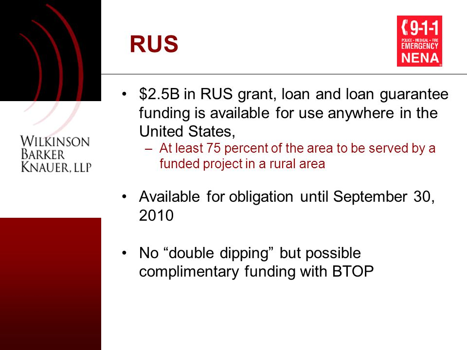 10 RUS Priority must be given to: –project applications for broadband systems that will deliver end users a choice of more than one service provider; –projects that provide service to the highest proportion of unserved rural residents; –project applications from borrowers or former borrowers under title II of the Rural Electrification Act of 1936 and for project applications that include such borrowers or former borrowers; –project applications that demonstrate that, if the application is approved, all project elements will be fully funded; –project applications for activities that can be completed if the requested funds are provided; and –activities that can commence promptly following approval