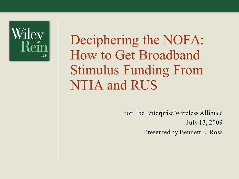 Page 2 Overview NTIA and RUS have released the first of three Notices of Funds Availability (NOFAs) implementing the broadband stimulus programs under the American Recovery and Reinvestment Act (ARRA) The NOFA establishes two complimentary programs: the Broadband Initiatives Program (BIP) administered by RUS and the Broadband Technology Opportunities Program (BTOP) administered by NTIA This presentation will summarize the NOFA and explain what it means for BIP and BTOP applicants