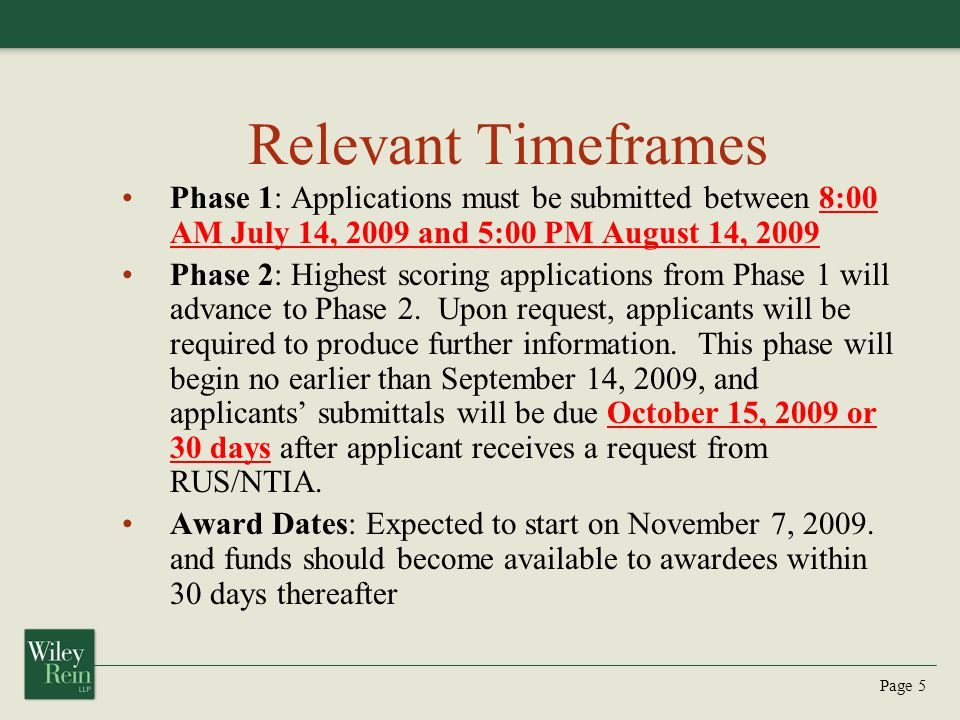 Page 5 Relevant Timeframes Phase 1: Applications must be submitted between 8:00 AM July 14, 2009 and 5:00 PM August 14, 2009 Phase 2: Highest scoring applications from Phase 1 will advance to Phase 2.