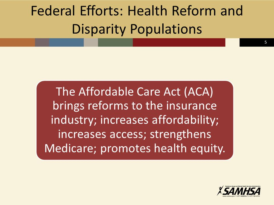 6 Selected Health Reform Provisions Expanded Coverage Eliminates Discrimination Increase in Workforce Diversity, Use of CHW Improvement in Data Collection Supports Healthcare Integration Benefits of ACA