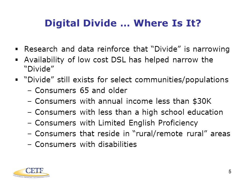5 Digital Divide … Where Is It.