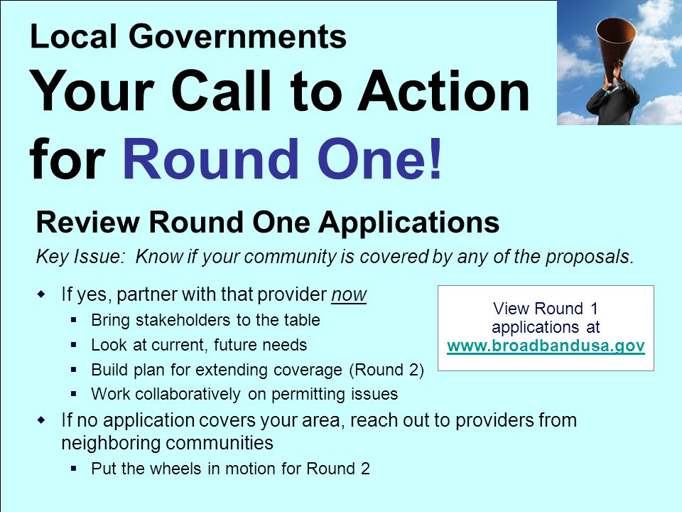 Local Governments Your Call to Action for Round One.