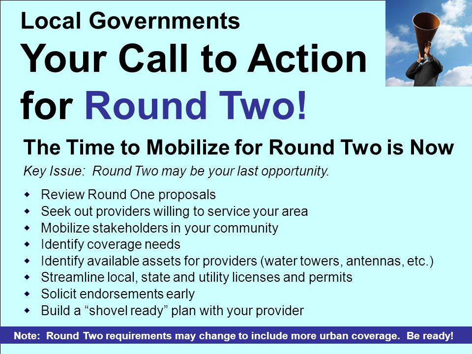 Local Governments Your Call to Action for Round Two.