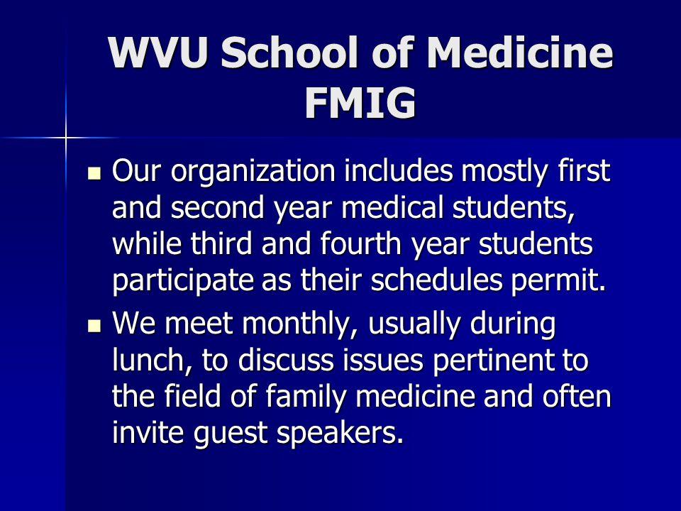 WVU School of Medicine FMIG A senior member of the Family Medicine faculty, Dr.