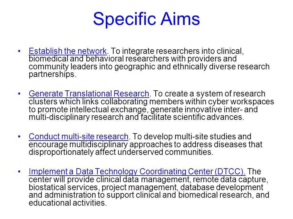 Specific Aims Establish the network.