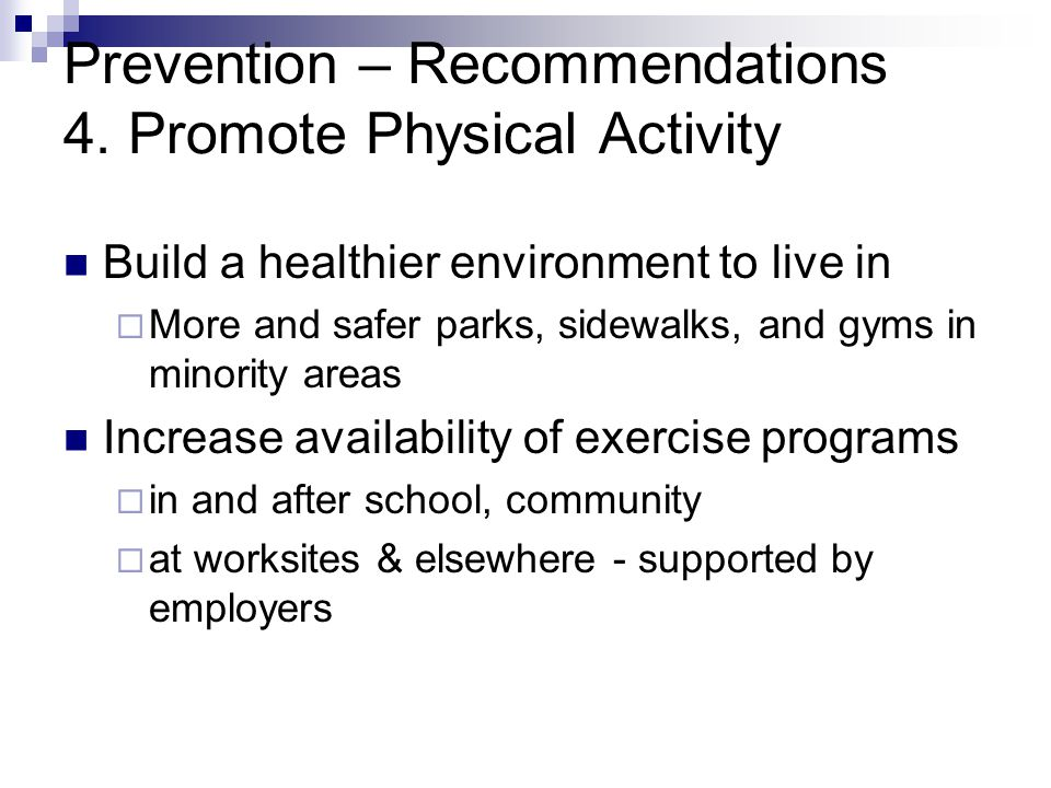 Prevention – Recommendations 4.