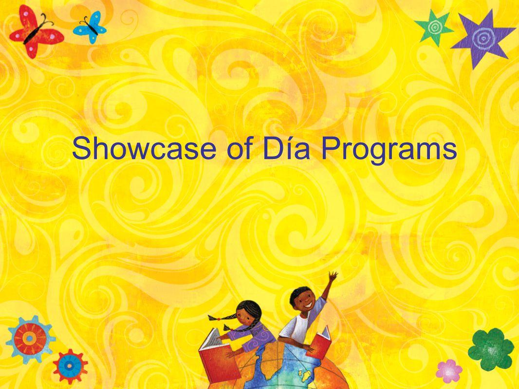 Showcase of Día Programs