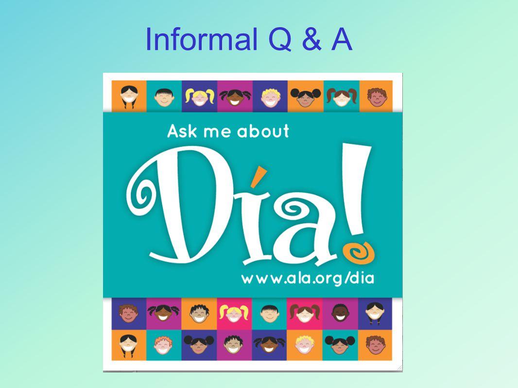 Informal Q & A