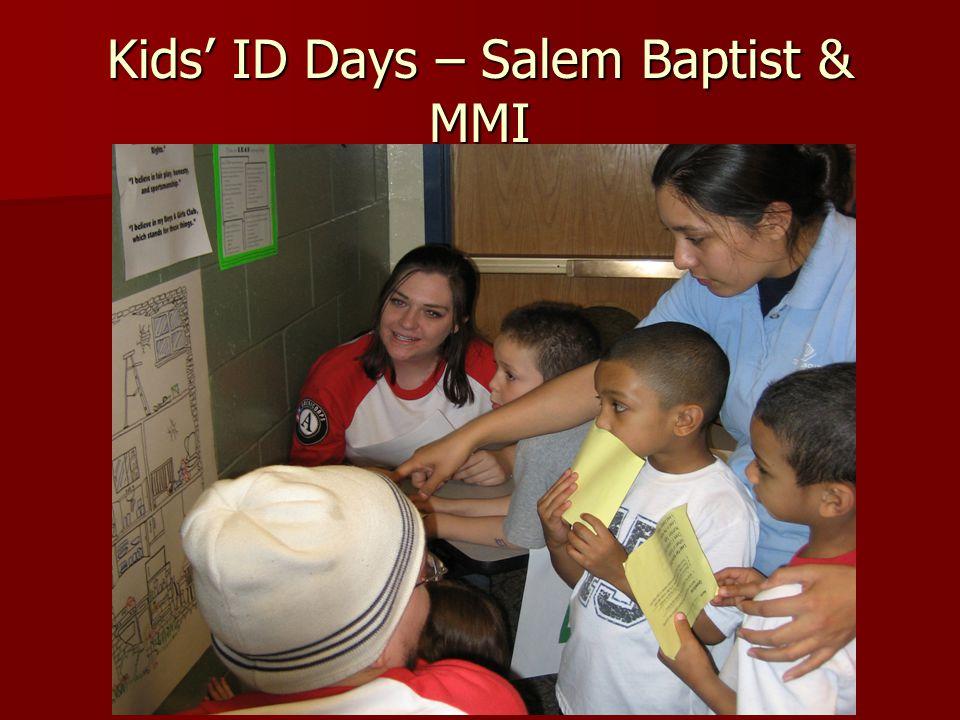 Kids' ID Days – Salem Baptist & MMI