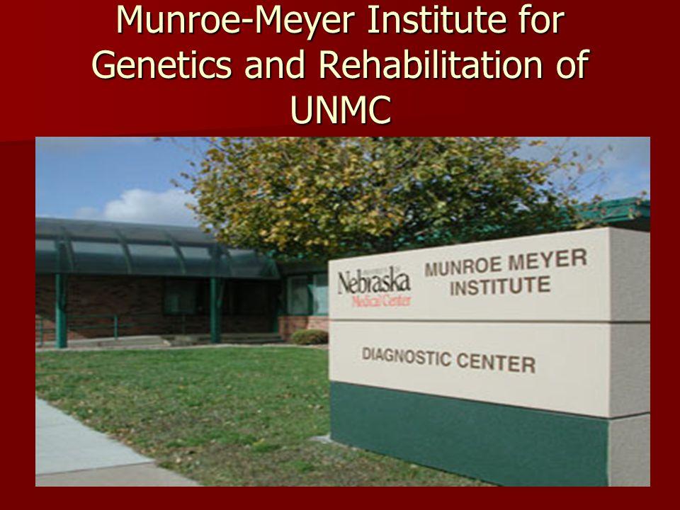 Munroe-Meyer Institute for Genetics and Rehabilitation of UNMC