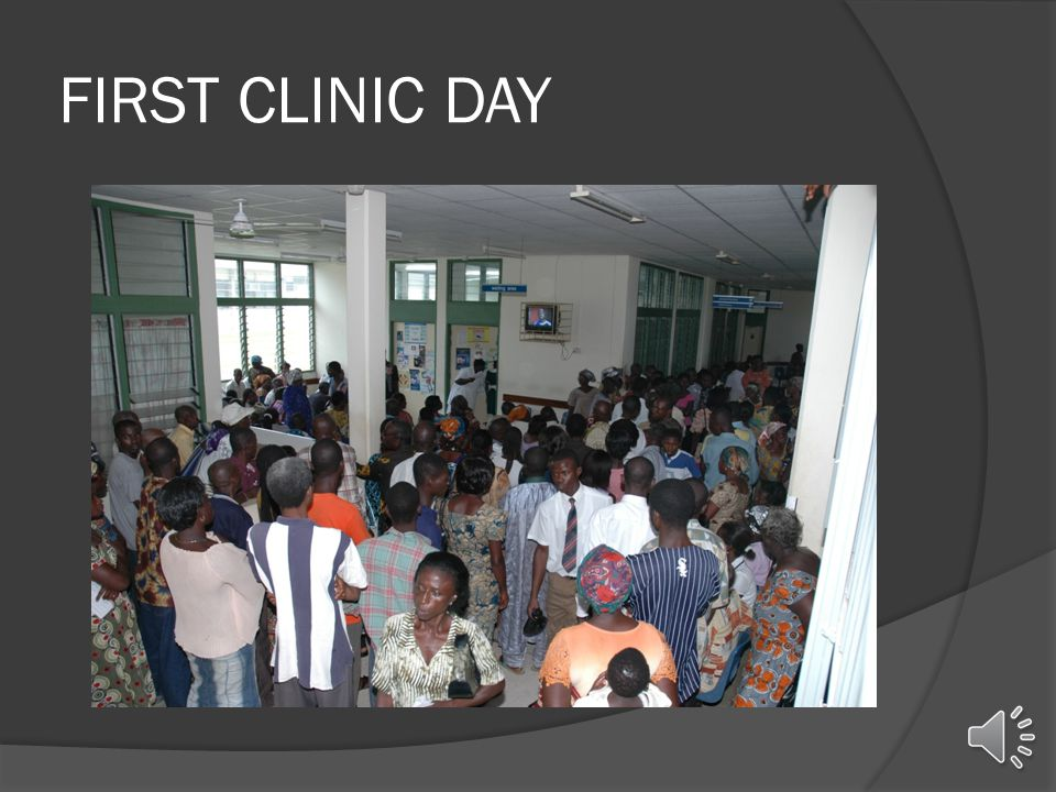 FIRST CLINIC DAY