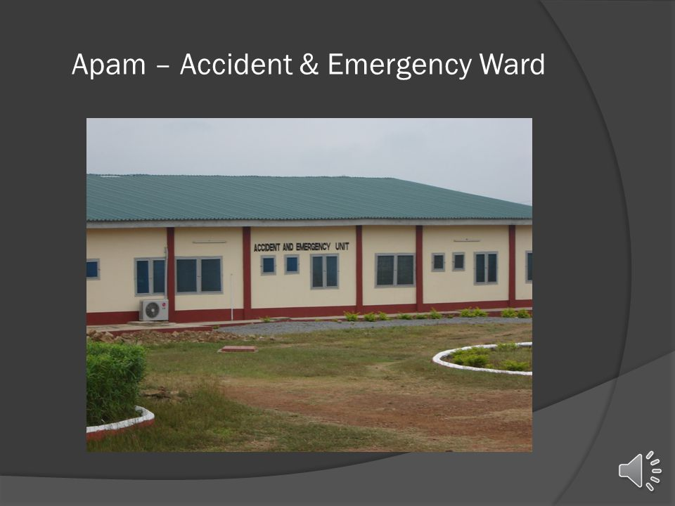 Apam – Accident & Emergency Ward