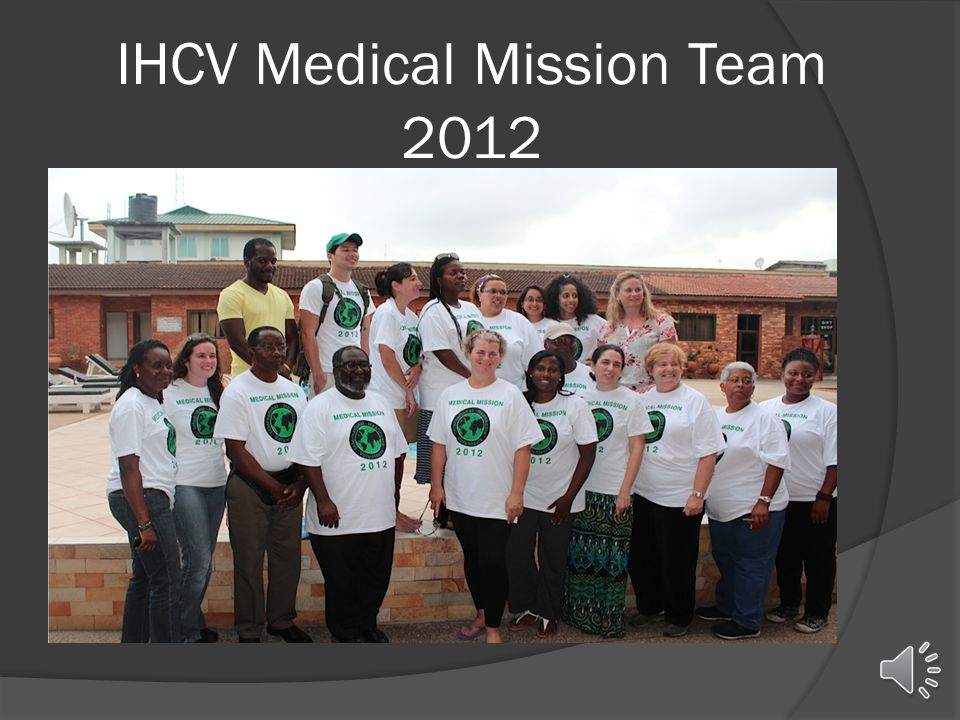 IHCV Medical Mission Team 2012