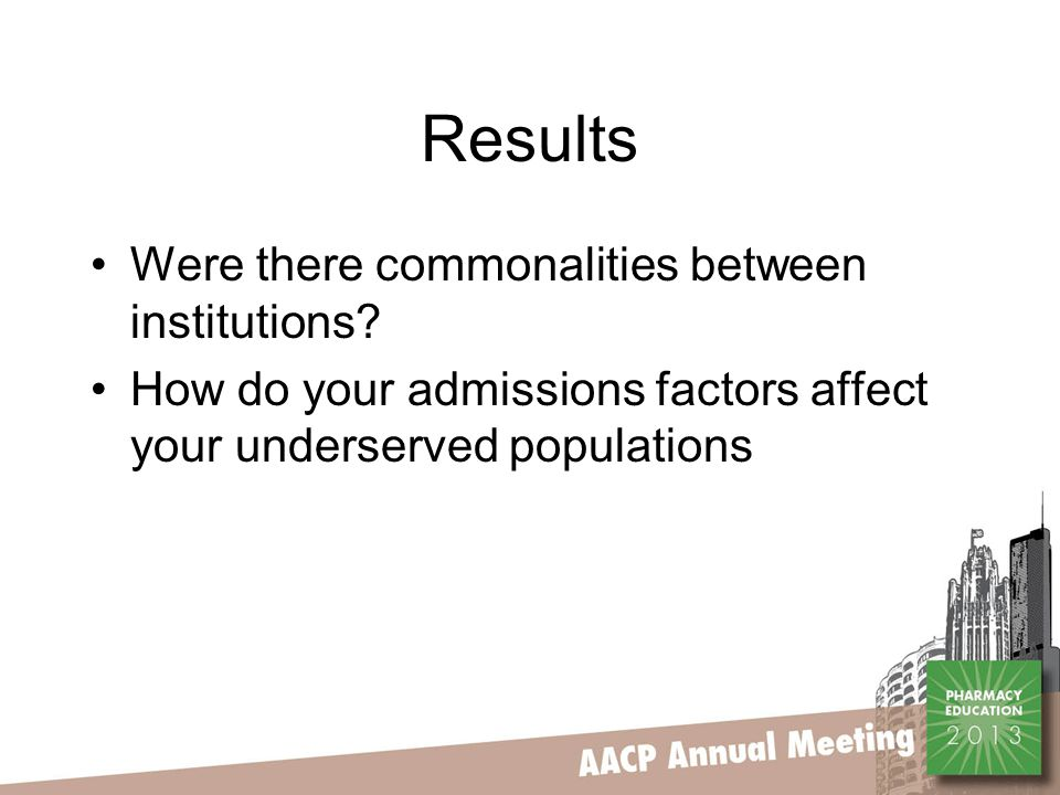 Results Were there commonalities between institutions.