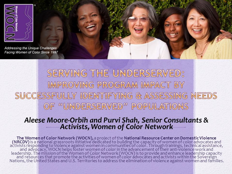 WHO WE ARE WHY WE ARE HERE WWW.WOMENOFCOLORNETWORK.ORG Welcome Introductions Shout Out