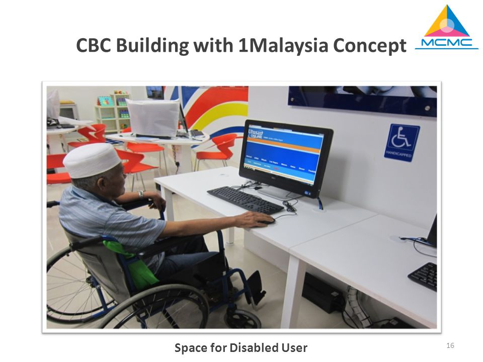 Space for Disabled User 16 CBC Building with 1Malaysia Concept