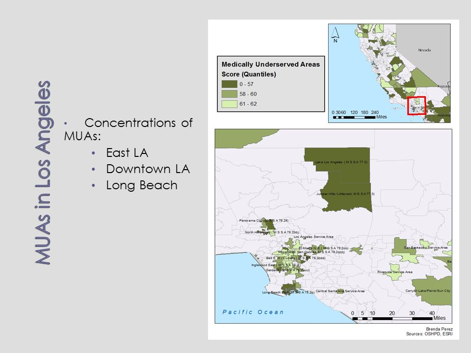 Concentrations of MUAs: East LA Downtown LA Long Beach