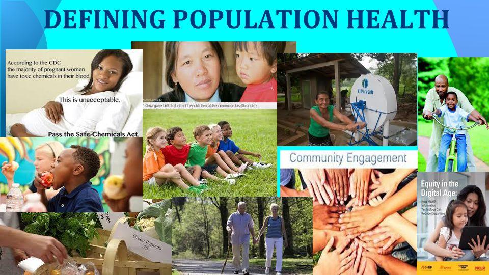 DEFINING POPULATION HEALTH