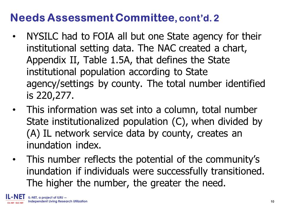 Needs Assessment Committee, cont'd.