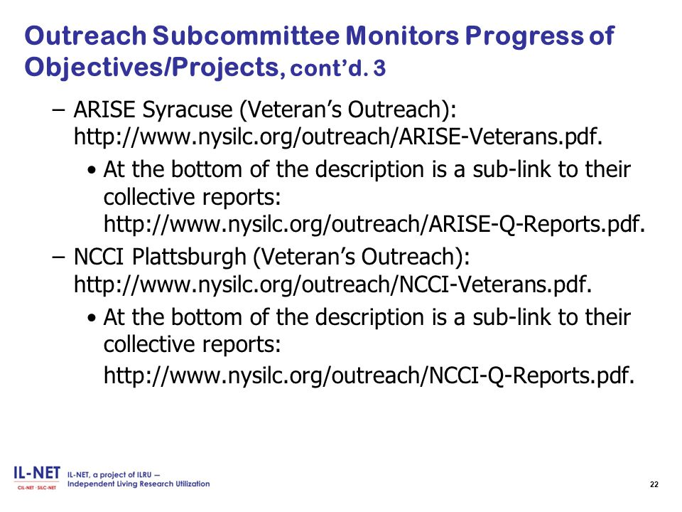 Outreach Subcommittee Monitors Progress of Objectives/Projects, cont'd.