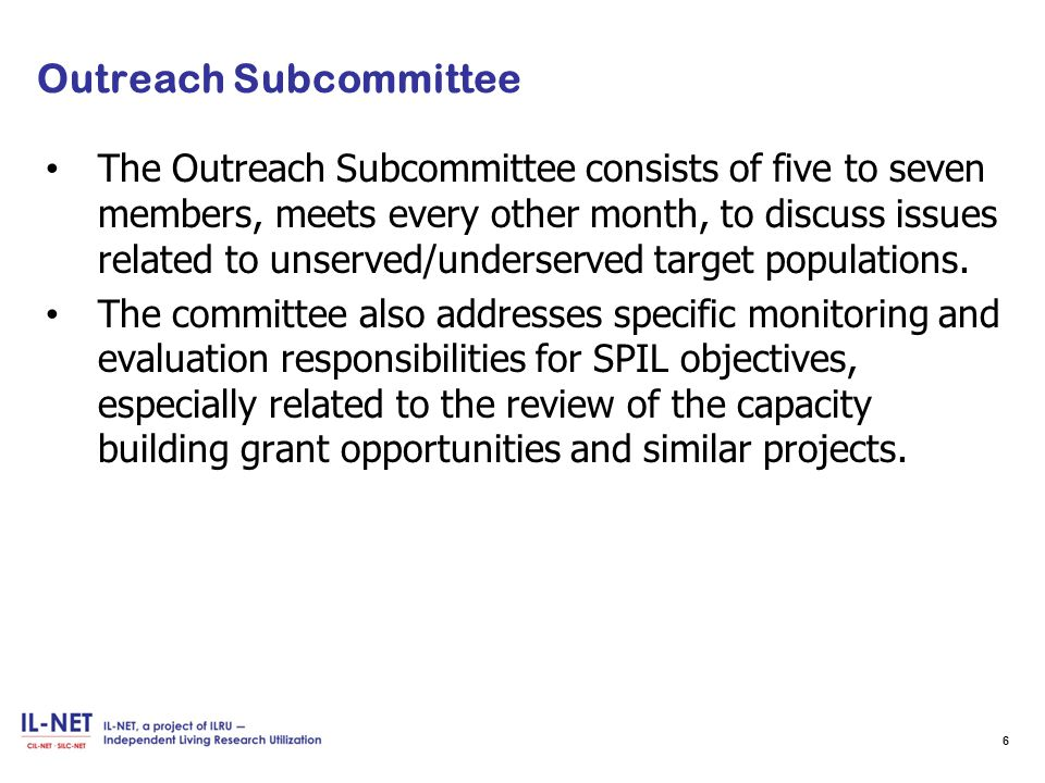 Outreach Subcommittee Evaluates Progress of SPIL Objectives, cont'd.