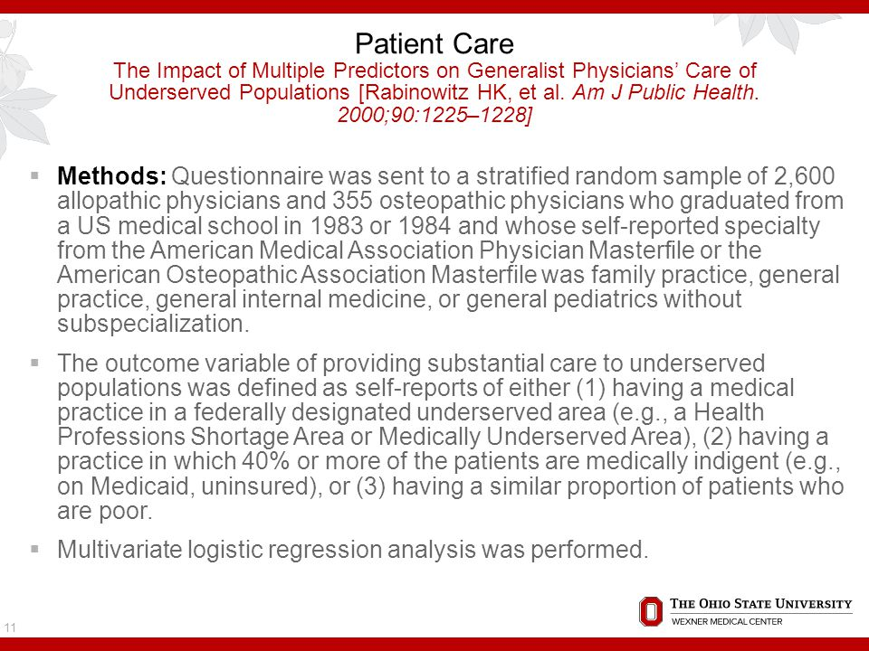 Patient Care The Impact of Multiple Predictors on Generalist Physicians' Care of Underserved Populations [Rabinowitz HK, et al.