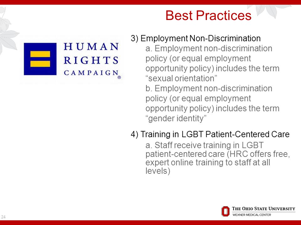 Best Practices 3) Employment Non-Discrimination a.