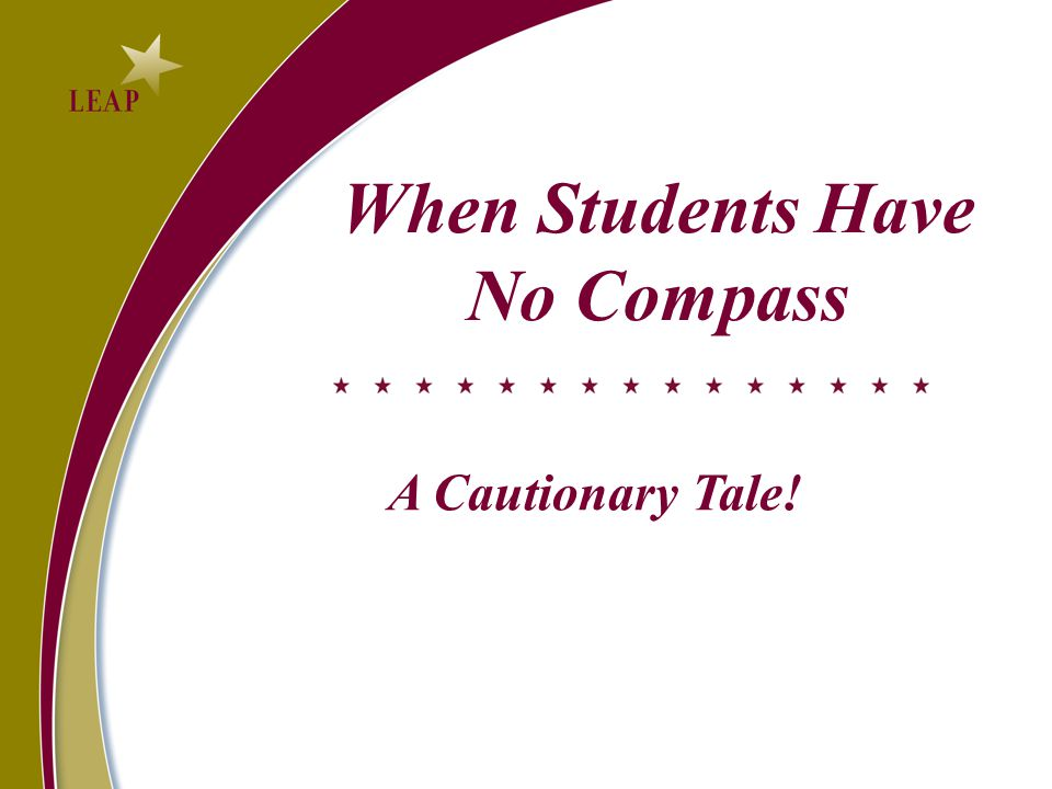 When Students Have No Compass A Cautionary Tale!